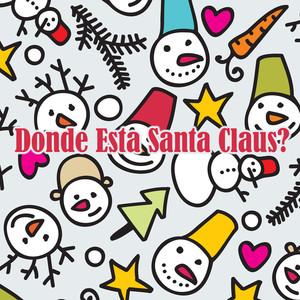 Donde Esta Santa Claus? album