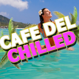 Cafe Del Chilled Albumcover