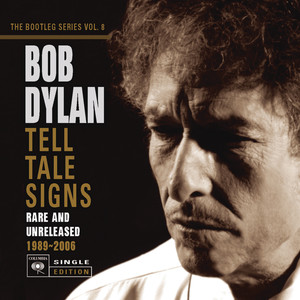 Tell Tale Signs: The Bootleg Series Vol. 8 Albumcover