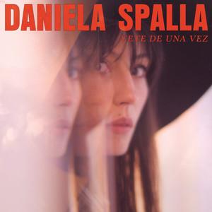 Vete De Una Vez - Daniela Spalla