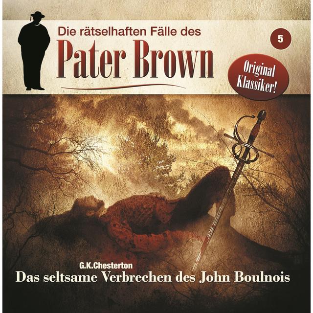 Folge 5: Das seltsame Verbrechen des John Boulnois Cover