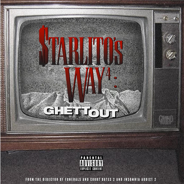 Starlito's Way 4: GhettOut
