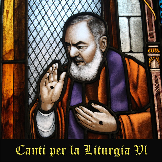 Album cover for Canti Per La Liturgia, Vol. 6: A Collection of Christian Songs and Catholic Hymns in Latin & Italian by Musica Sacra