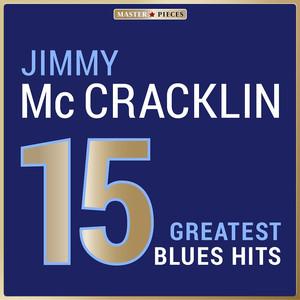 Masterpieces Presents Jimmy McCracklin: 15 Greatest Blues Hits album