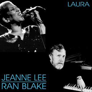 Jeanne Lee And Ran Blake, Jeanne Lee, Ran Blake Laura cover