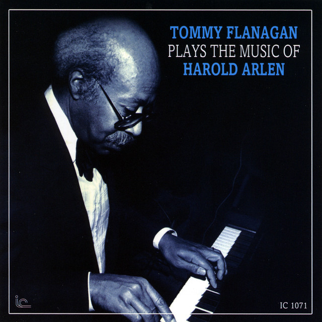 Tommy Flanagan Plays the Music of Harold Arlen