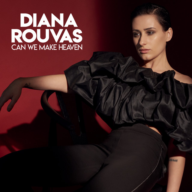 Image result for spotify Diana Rouvas - Can We Make Heaven
