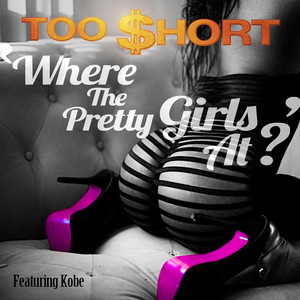 Where the Pretty Girls At (feat. Kobe) Albumcover
