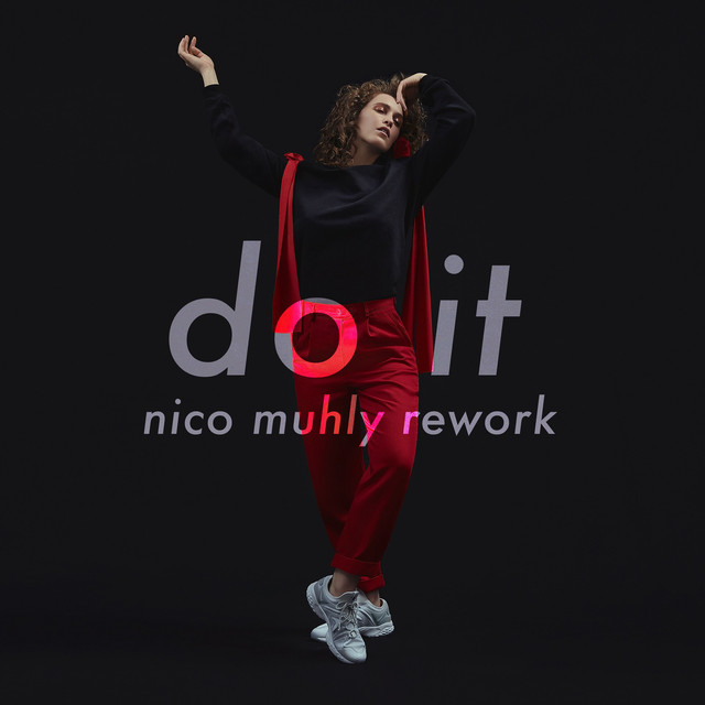 Do It (Nico Muhly Rework)
