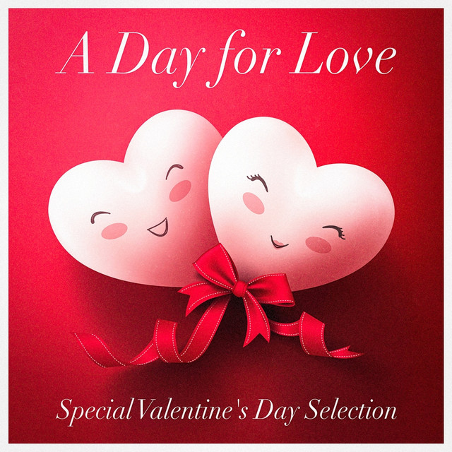 a day for love (special valentine's day selection - acoustic, Ideas