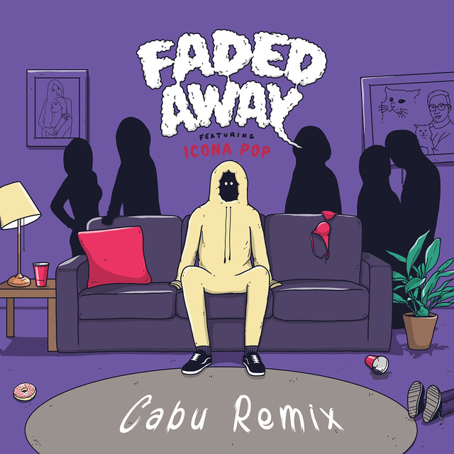 Faded Away (feat. Icona Pop) [Cabu Remix]
