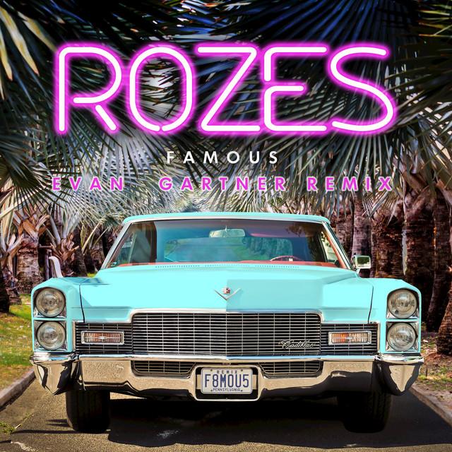 Famous (Evan Gartner Remix)