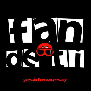 Fan De Ti  - Sidecars