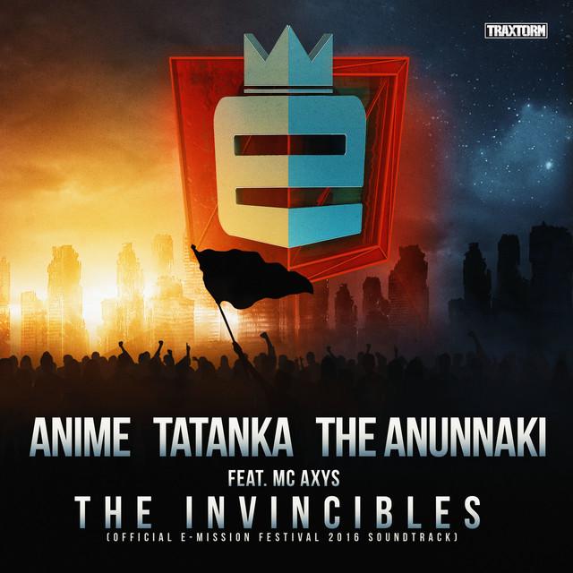 The Invincibles (Official E-Mission 2016 soundtrack)