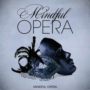 Mindful Opera Albumcover