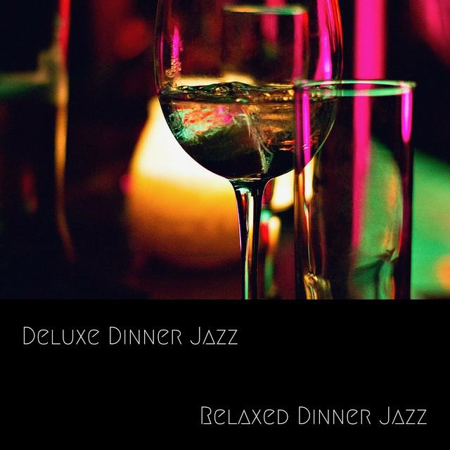 Relaxed Dinner Jazz