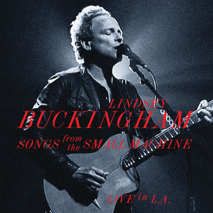 Songs From The Small Machine - Live In L.A. (Live At Saban Theatre In Beverly Hills, CA / 2011) album