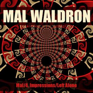 Mal/4, Impressions/Left Alone album