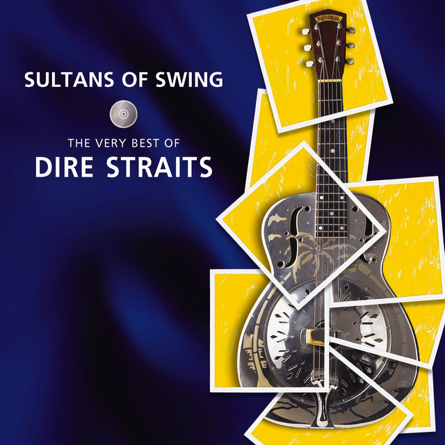 Dire Straits Sultans of Swing: The Very Best of Dire Straits album cover