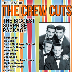 The Biggest Surprise Package, the Best of The Crew Cuts album