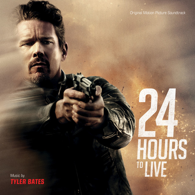 24 Hours To Live (Original Motion Picture Soundtrack)