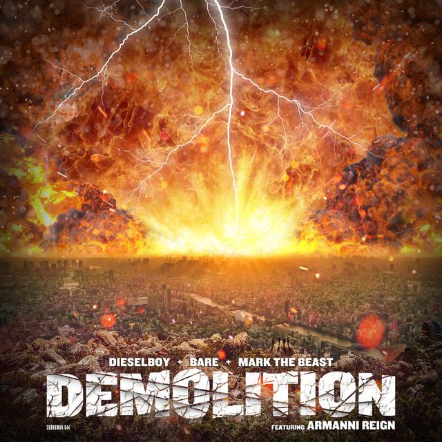 Demolition feat. Armanni Reign