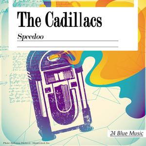 The Caddillacs: Speedoo album