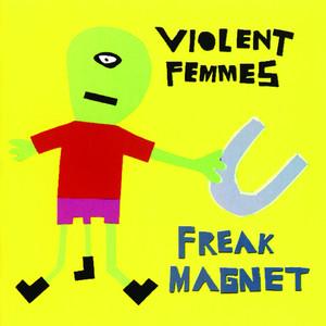 Freak Magnet Albumcover