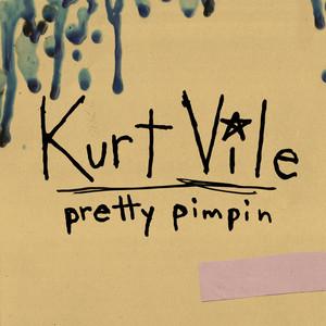 Kurt Vile, Pretty Pimpin på Spotify