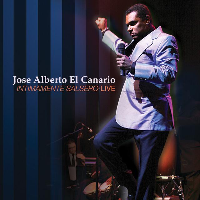 """Jose Alberto """"El Canario"""""""