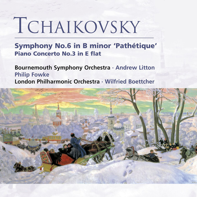Tchaikovsky: Symphony No. 6 in B minor 'Pathétique' . Piano Concerto No. 3 in E flat Albumcover