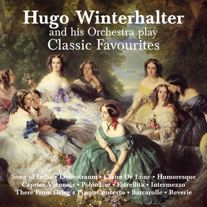 Hugo Winterhalter and His Orchestra Play Classical Favourites