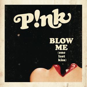 Blow Me (One Last Kiss) [Clean Version] Albümü