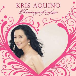 Kris Aquino: Blessings of Love