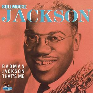 Badman Jackson That's Me album