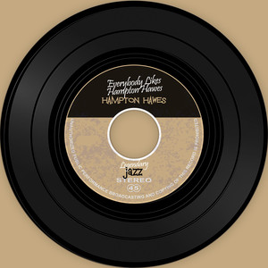 The Vinyl Masters: Everybody Likes Hampton Hawes