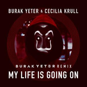 My Life Is Going On (Burak Yeter Remix) Albümü