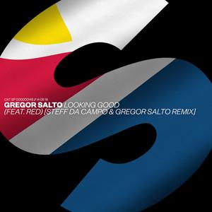 Looking Good (feat. Red) [Steff da Campo & Gregor Salto Remix] Albümü