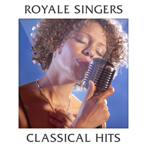 Royale Singers - Classical Hits Albumcover