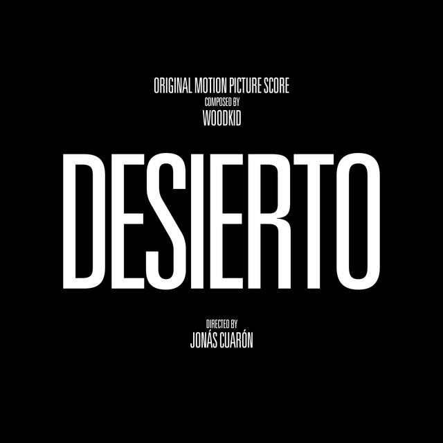 Album cover for Desierto (Original Motion Picture Score) by Woodkid