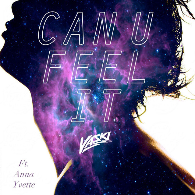 Can U Feel It (feat. Anna Yvette)