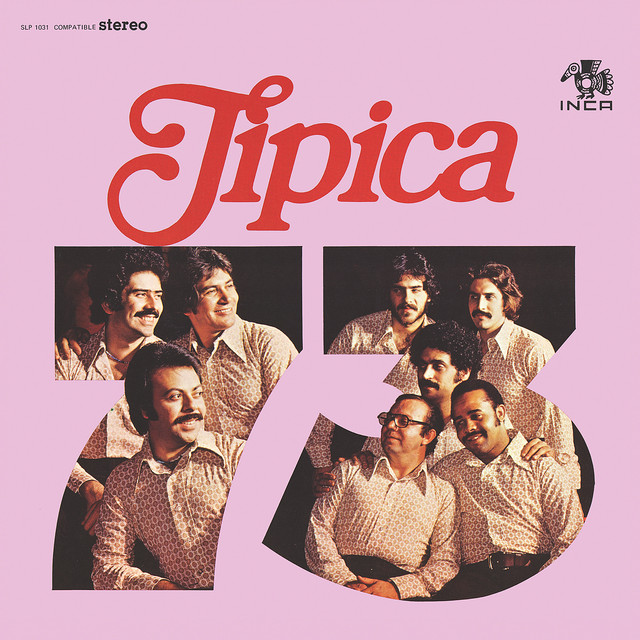 Típica '73 (Fania Original Remastered)