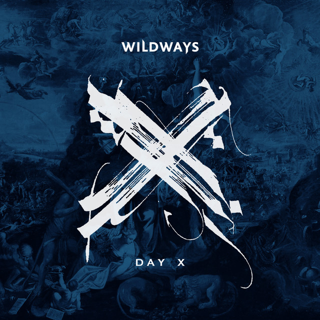 Album cover for Day X by Wildways