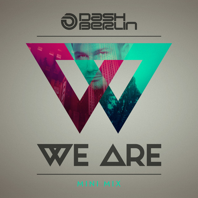 We Are (Mini Mix)