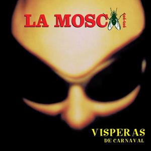Visperas De Carnaval - La Mosca Tse-Tse