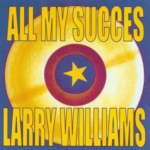 All My Succes - Larry Williams album