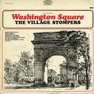 The Original Washington Square - The Village Stompers