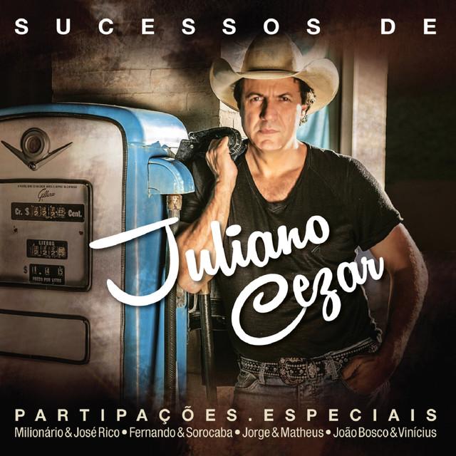 Sucessos de Juliano Cézar