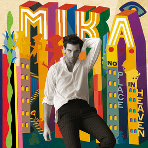 No Place In Heaven - Mika