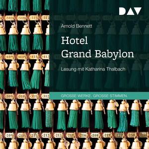 Hotel Grand Babylon (Gekürzt) Audiobook